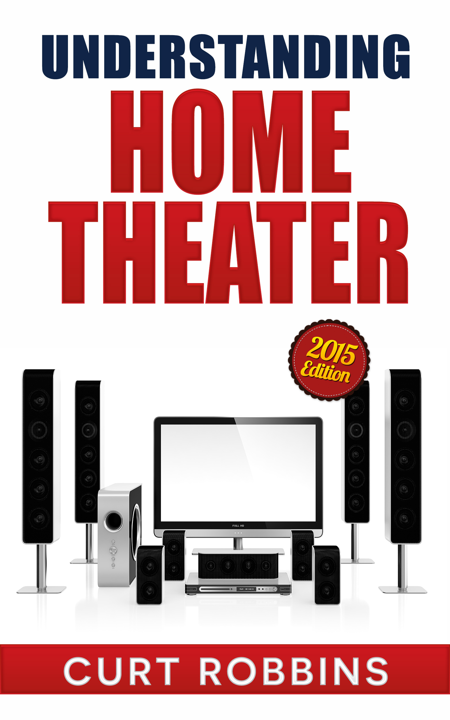 Understanding Home Theater